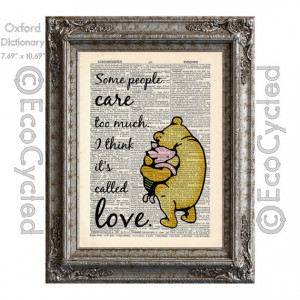 Winnie the Pooh and Piglet Quote 12 care too much I think it's called ...