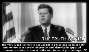 ... John F. Kennedy Read more at www.thetruthdenied.comhttp://www
