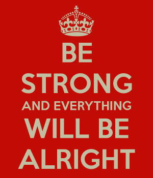 Everything Will Be Alright Quotes