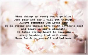 Have Faith In Yourself And Believe, Picture Quotes, Love Quotes, Sad ...