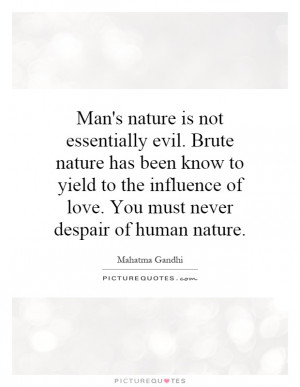 an essay on the nature of good and evil and the duality of mans nature The double nature or duality of man's personality is explored in great detail in the strange case of dr jekyll and mr hyde robert louis violence and good against evil these concerns all help to portray the dual nature of mans personality in the strange case of dr jekyll and mr.