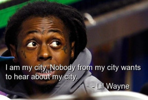 Lil wayne rapper quotes sayings life about yourself himself best