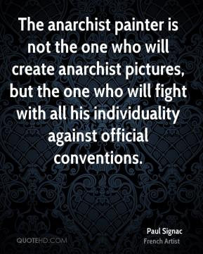 Paul Signac - The anarchist painter is not the one who will create ...