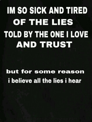 Tired of the lies