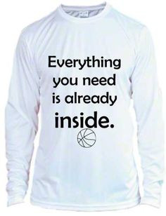 ... you need is already inside basketball shirt dry fit basketball
