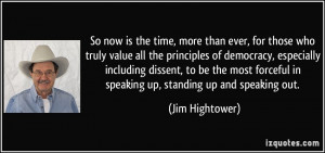 the time, more than ever, for those who truly value all the principles ...
