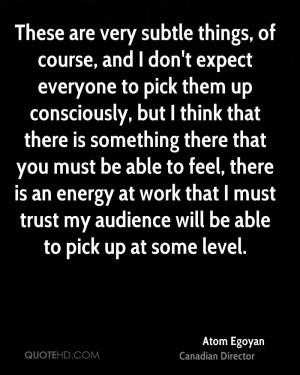 Atom Egoyan Trust Quotes