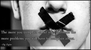 emilysquotes com the more you complain about your problem