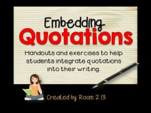 Embedding Quotations: Lessons, Exercises & Posters (MLA)