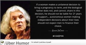 Karen DeCrow on Male Reproductive Rights | Funny Pictures, Quotes ...
