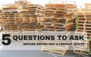 Before you can start the process of giving a customer freight quotes ...
