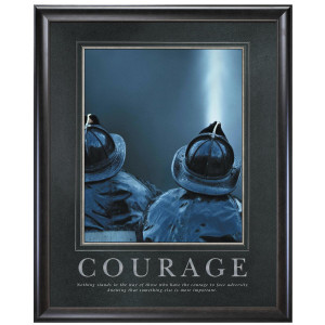 Courage Firefighters Motivational Poster