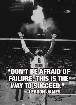 ... way to succeed. ~LeBron James #entrepreneur #entrepreneurship #quote