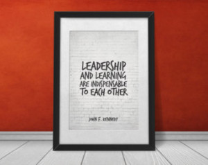 learning leadership quote john f kennedy quote leadership and learning ...