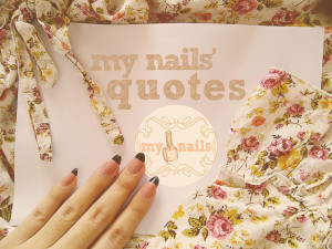 My Nails' Quotes