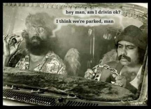 Cheech and Chong ~j
