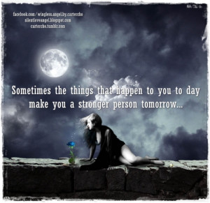 to make you stronger quotes picture by ryan dsouza quotes to make you ...