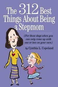 jacket image for The 312 Best Things About Being a Stepmom