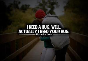 Need your hug quote