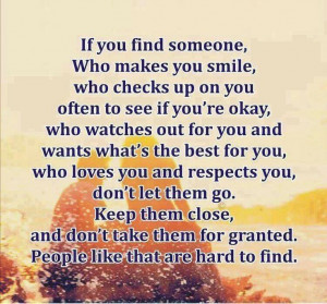 If you find someone who makes you smile,