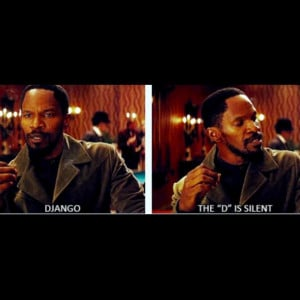 Now you know. #DjangoUnchained #movies #quotes