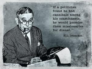 Mencken quote / politicians : http://mariopiperni.com/