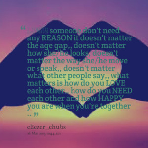 Quotes About: no matter how you Love