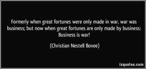 quote-formerly-when-great-fortunes-were-only-made-in-war-war-was ...