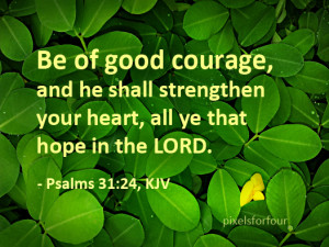 Bible Verse #8: Good Courage and Strength