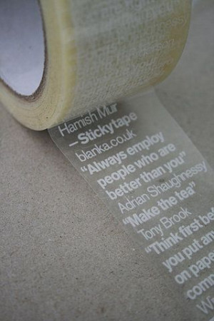 Sticky advice — Packing tape with quotes. TypeNeu: An Odyssey in ...