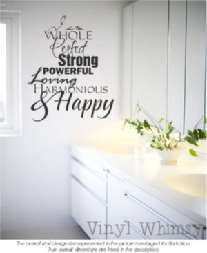 Vinyl Wall Art - Quote - I Am Whole Perfect Strong Powerful Loving ...