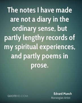 Edvard Munch - The notes I have made are not a diary in the ordinary ...
