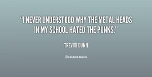 Metal Head Quotes