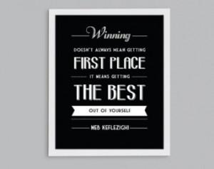 ... Inspirational Sports School Quote - Teacher Coach Gift - Decor Print