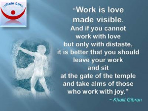 Work Love Made Visible And