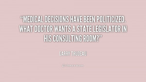 Medical decisions have been politicized. What doctor wants a state ...