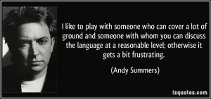 like to play with someone who can cover a lot of ground and someone ...