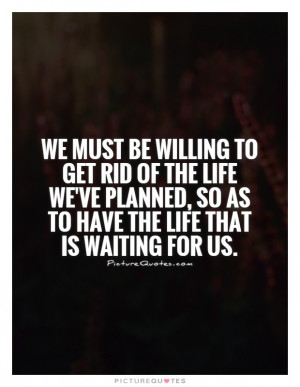 ... Quotes Acceptance Quotes Wise Quotes About Life Joseph Campbell Quotes