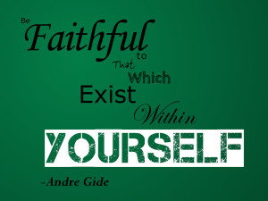 Andre Gide Quote by Debonair-Arts