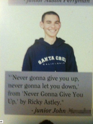 funny senior yearbook quotes rickroll