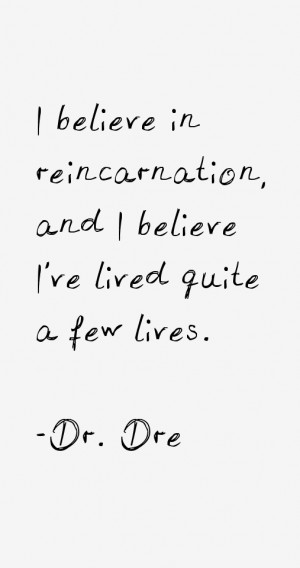 Dr. Dre Quotes & Sayings