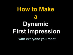 How to Increase Sales by Making a Dynamic First Impression