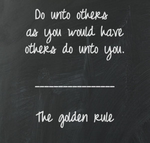 How great life would be if we could all follow this simple rule :)