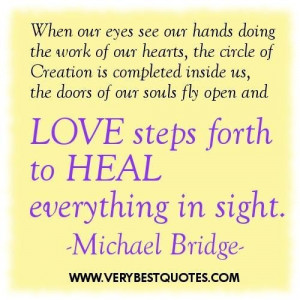 Healing quotes when our eyes see our hands doing the work of our ...