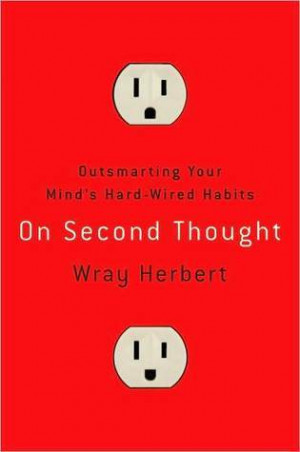 """Start by marking """"On Second Thought: Outsmarting Your Mind's Hard ..."""