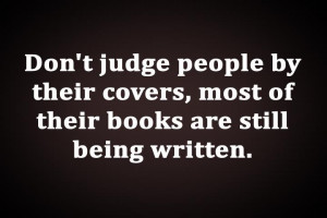 Don't judge people by their covers most of their books are still being ...