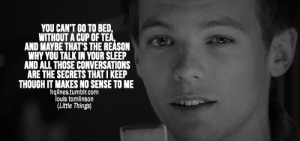 1d, hqlines, louis tomlinsons, one direction, quotes, sayings
