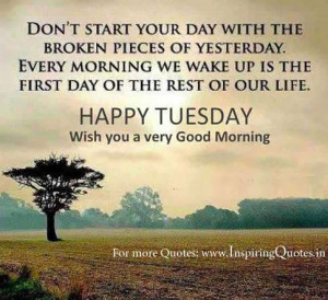 Happy Tuesday Wishes – Inspirational Thoughts