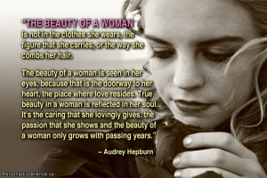 "Inspirational Quote: ""The beauty of a woman is not in the clothes ..."