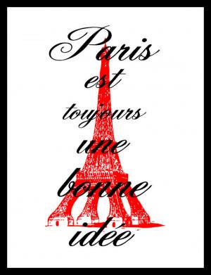 Inspirational Quote, Audrey Hepburn, Paris Is Always a Good Idea ...